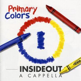 Insideout a Cappella - Primary Colors