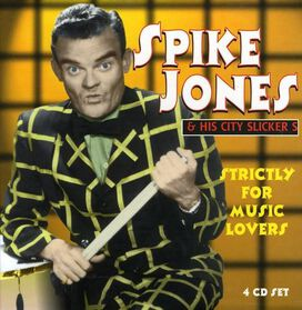 Spike Jones - Strictly for Music Lovers [Box Set]