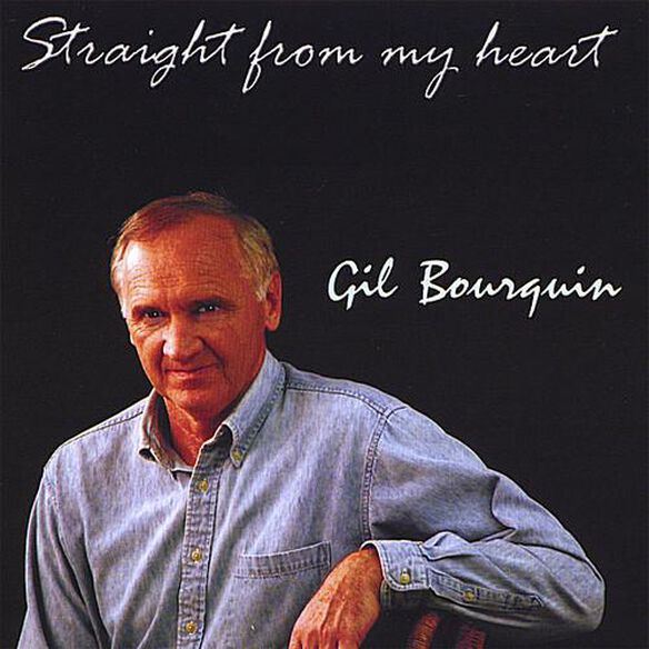 Gil Bourquin - Straight From My Heart