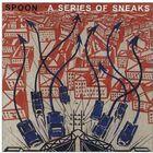 Image of Spoon - A Series Of Sneaks
