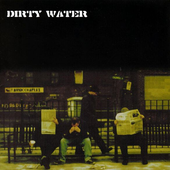 Dirty Water 0499