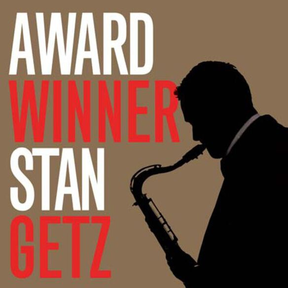 Stan Getz - Award Winner