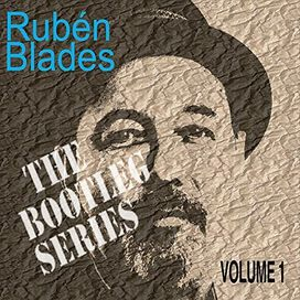 Ruben Blades - Bootleg Series, 1