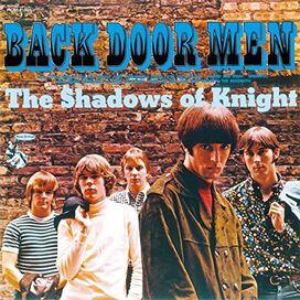 Shadows of Knight - Back Door Men