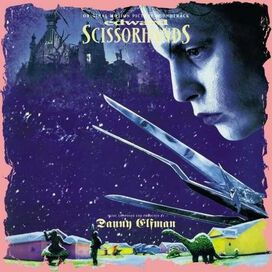 Danny Elfman - Edward Scissorhands [Original Motion Picture Soundtrack]