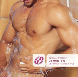 DJ Monty Q - Global Groove: De-Groovy & Delicious