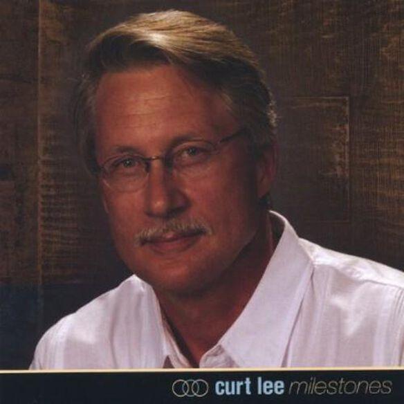 Curt Lee/Milestones