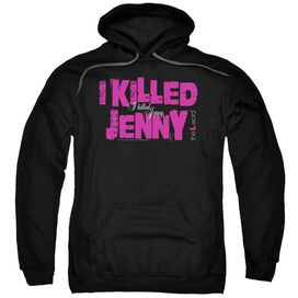 The L Word I Killed Jenny Adult Pull Over Hoodie Black