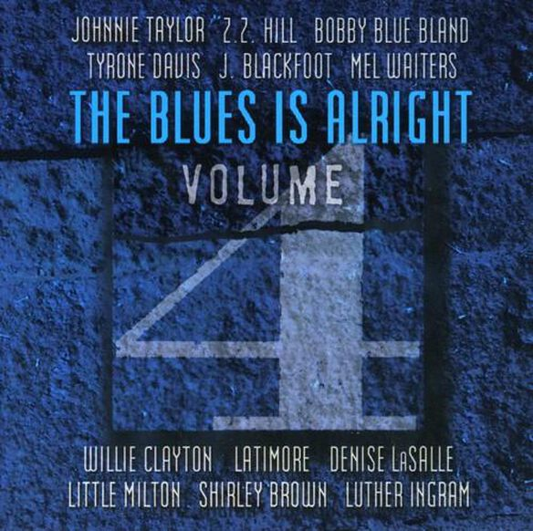 Various Artists - The Blues Is Alright Vol. 4