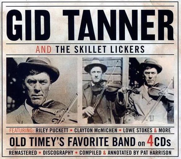 Gid Tanner - And The Skillet Lickers