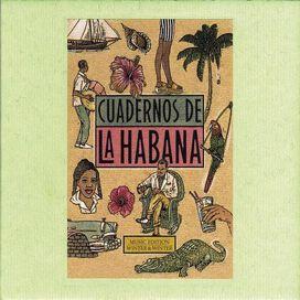 Various Artists - Cuadernos de la Habana (Notebooks of Havana)