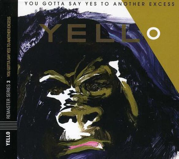 You Gotta Say Yes To Another Excess (Bonus Tracks)