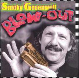 Smoky Greenwell - Blowout