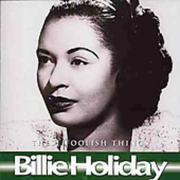 Billie Holiday - These Foolish Things, Carelessly, G