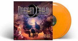 Dream Child - Until Death Do We Meet Again [Exclusive Orange Vinyl]