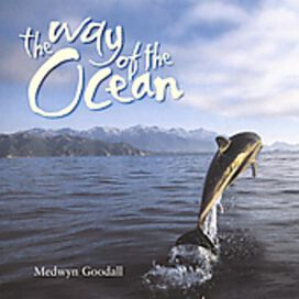 Medwyn Goodall - Way of the Ocean