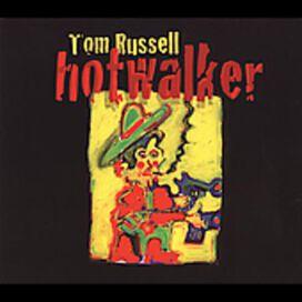 Tom Russell - Hot Walker: Charles Bukowski & a Ballad for Gone