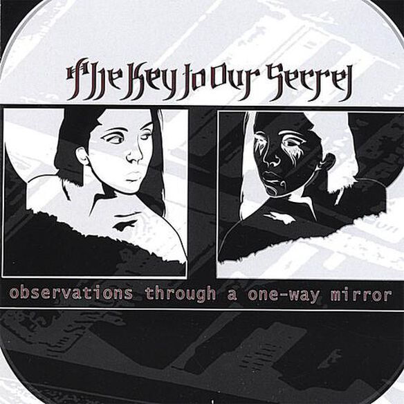 Key To Our Secret - Observations Through A One-way Mirror EP