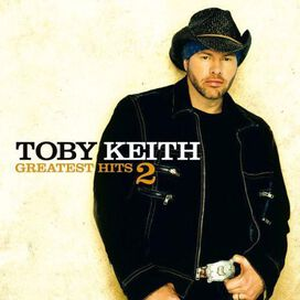 Toby Keith - Greatest Hits, Vol. 2