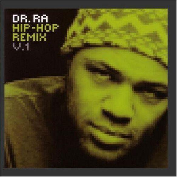 Dr. Ra Hip Hop Remix 1