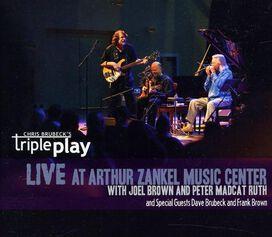 Chris Brubeck's Triple Play - Live At Arthur Zankel Music Center