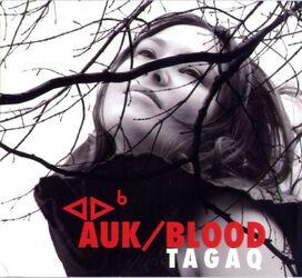 Tagaq - Auk/Blood