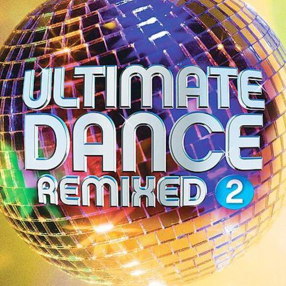 Ultimate Dance Remixed 2 / Various