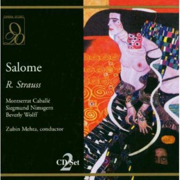 R. Strauss / Caballe/ Nimsgern/ Wolff/ Mehta - Salome