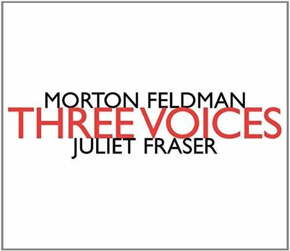 Morton Feldman: Three Voices