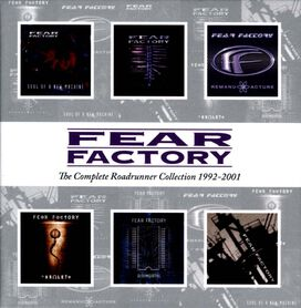 Fear Factory - Complete Roadrunner Collection 1992-2001