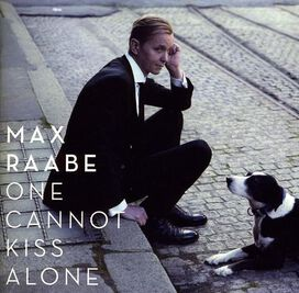 Max Raabe - One Cannot Kiss Alone