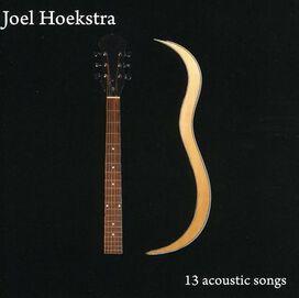 Joel Hoekstra - 13 Acoustic Songs