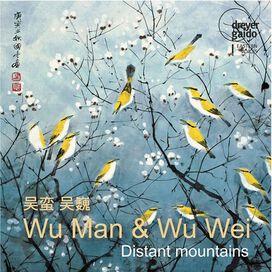 Man/ Wei - Distant Mountains