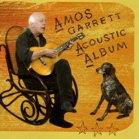 Amos Garrett - Amos Garrett Acoustic Album