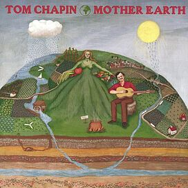 Tom Chapin - Mother Earth