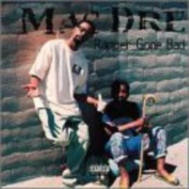 Mac Dre - Rapper Gone Bad