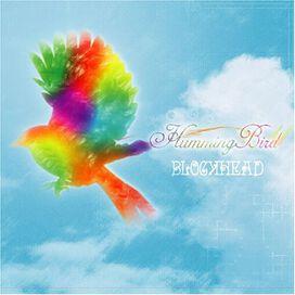 Blockhead - Humming Bird