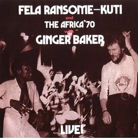 Fela Ransome-Kuti and the Africa '70 - Fela With Ginger Baker Live!