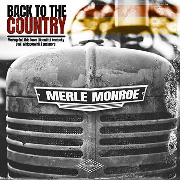 Merle Monroe - Back To The Country