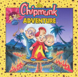 The Chipmunks - Chipmunk Adventure