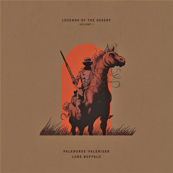Palehorse/ Palerider & Lord Buffalo - Legends Of The Desert: Vol 1