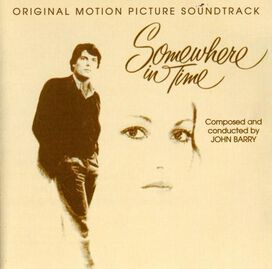 John Barry - Somewhere in Time [Original Motion Picture Soundtrack]