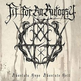 Fit for an Autopsy - Absolute Hope Absolute Hell