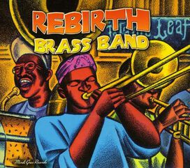 ReBirth Brass Band - Main Event: Live at the Maple Leaf