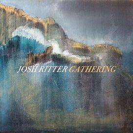 Josh Ritter - Gathering