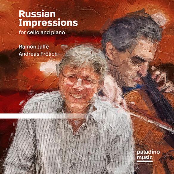 Ramon Jaffe / Andrea Frolich - Russian Impressions For Cello And Piano
