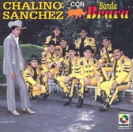 Chalino Sanchez - Chalino Sánchez Con Banda Brava [1994]