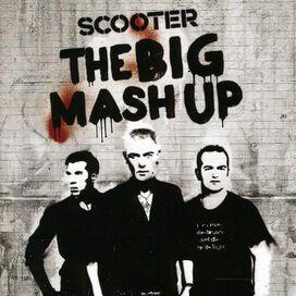 Scooter - Big Mash Up