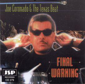 Joe Coronado & The Texas Beat - Final Warning