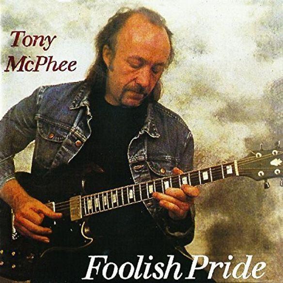 Tony McPhee - Foolish Pride